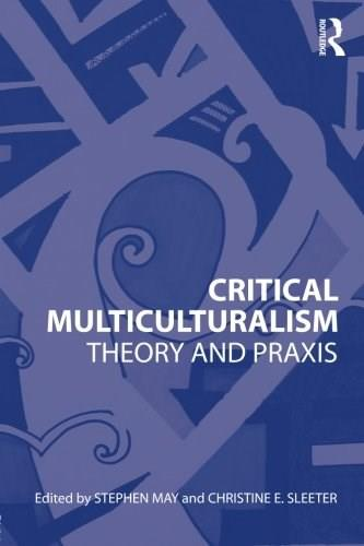 Critical Multiculturalism, by May 9780415802857