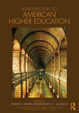 Introduction to American Higher Education, by Harper 9780415803267