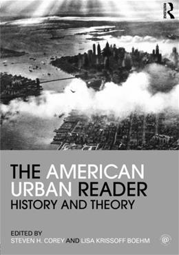 American Urban Reader: History and Theory, by Corey 9780415803984