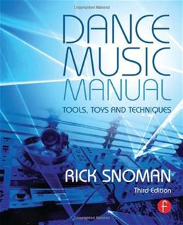 Dance Music Manual: Tools, Toys, and Techniques 3 9780415825641