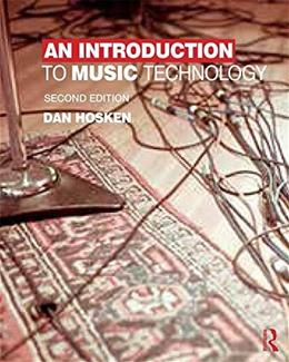 Introduction to Music Technology, by Hosken, 2nd Edition 9780415825733