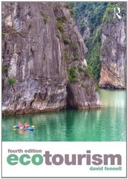 Ecotourism, by Fennell, 4th Edition 9780415829656