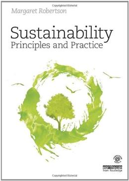 Sustainability Principles and Practice, by Robertson 9780415840187