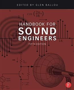 Handbook for Sound Engineers, by Ballou, 5th Edition 9780415842938