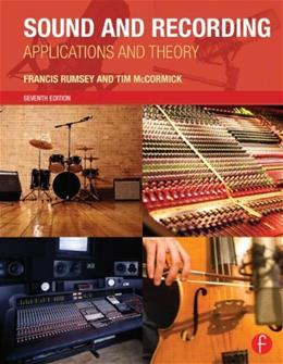 Sound and Recording: Applications and Theory, by Rumsey, 7th Edition 9780415843379