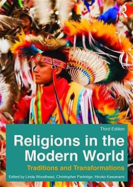 Religions in the Modern World Lancaster Bundle: Religions in the Modern World: Traditions and Transformations 3 9780415858816