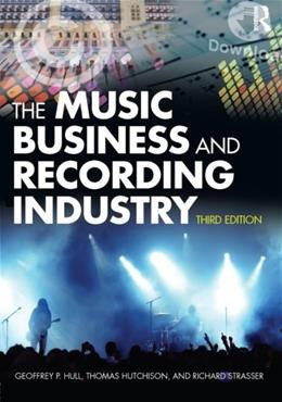 Music Business and Recording Industry, by Hull 9780415875615