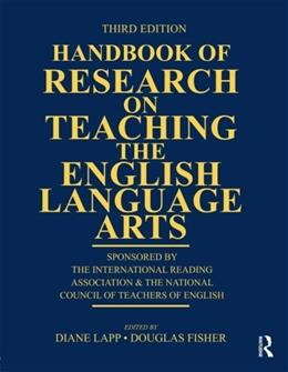 Handbook of Research on Teaching the English Language Arts, by Lapp, 3rd Edition 9780415877367