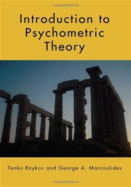 Introduction to Psychometric Theory, by Raykov 9780415878227