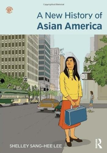 New History of Asian America, by Lee 9780415879545