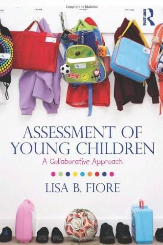 Assessment of Young Children, by Fiore 9780415888110