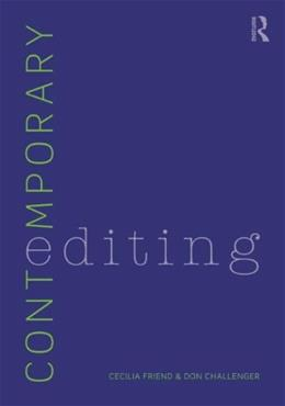 Contemporary Editing, by Friend, 3rd Edition 9780415892810