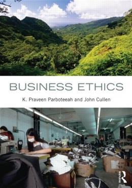Business Ethics, by Parboteeah 9780415893695