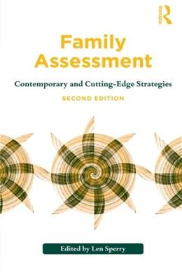 Family Assessment: Contemporary and Cutting-Edge Strategies, by Sperry, 2nd Edition 9780415894074