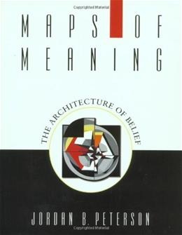 Maps of Meaning: The Architecture of Belief, by Peterson 9780415922227