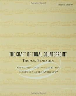 Craft of Tonal Counterpoint, by Benjamin, 2nd Edition 9780415943918