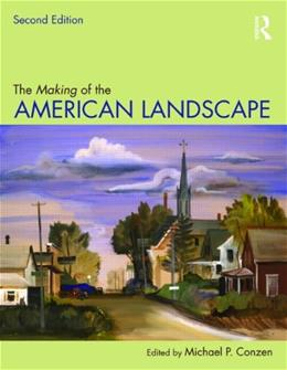 The Making of the American Landscape 2 9780415950077