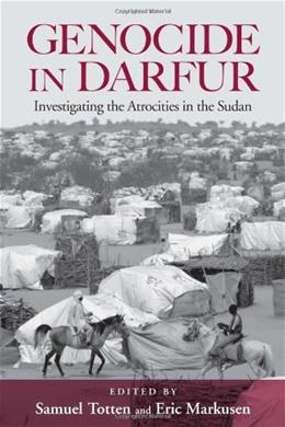Genocide in Darfur: Investigating the Atrocities in the Sudan, by Totten 9780415953290