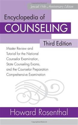 Encyclopedia of Counseling Master Review and Tutorial for the National Counselor Examination, State Counseling Exams, and the Counselor Preparation Comprehensive Examination 3 9780415958622