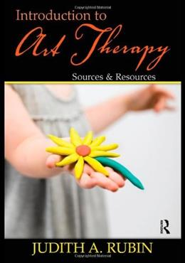Introduction to Art Therapy, by Rubin, 2nd Edition 2 w/CD 9780415960939