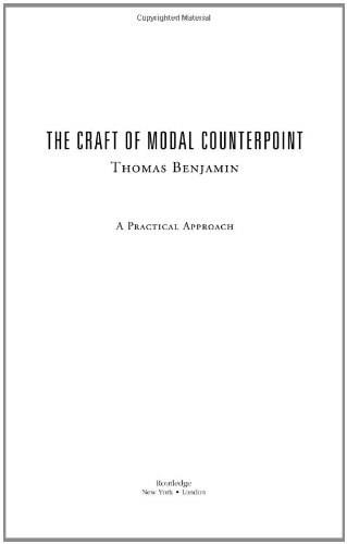 Craft Of Modal Counterpoint, by Benjamin, 2nd Edition 9780415971720