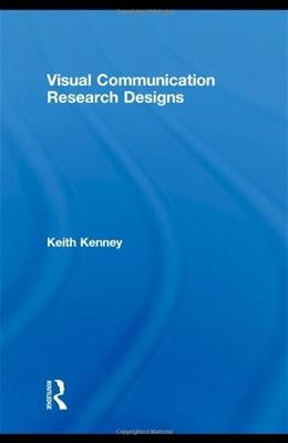 Visual Communication Research Designs 1 9780415988704