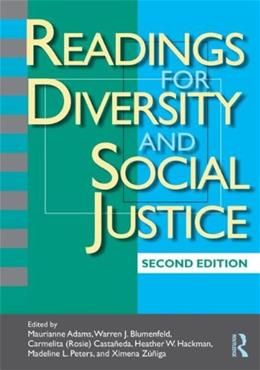 Readings for Diversity and Social Justice, by Adams, 2nd Edition 9780415991407