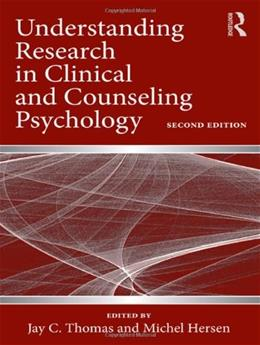 Understanding Research in Clinical and Counseling Psychology, by Thomas, 2nd Edition 9780415992213