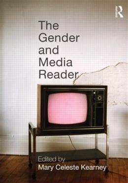 Gender and Media Reader, by Kearney 9780415993463