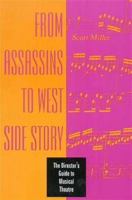 From Assassins to West Side Story: The Directors Guide to Musical Theatre 0 9780435086992