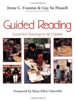 Guided Reading: Good 1st Teaching for All Children, by Fountas 9780435088637