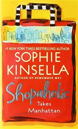 Shopaholic Takes Manhattan, by Kinsella 9780440241812