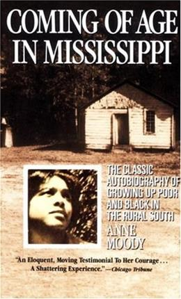 Coming of Age in Mississippi, by Moody, Grades 9-12 9780440314882