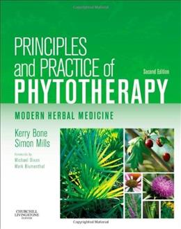 Principles and Practice of Phytotherapy: Modern Herbal Medicine, by Bone, 2nd Edition 9780443069925