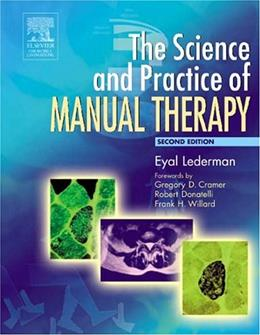 Science and Practice of Manual Therapy: Physiology, Neurology and Psychology, by Lederman, 2nd Edition, Manual 9780443074325