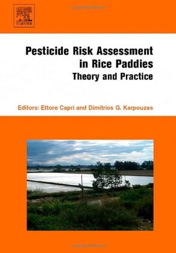 Pesticide Risk Assessment in Rice Paddies: Theory and Practice, by Capri 9780444530875