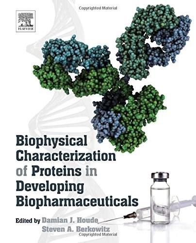 Biophysical Characterization of Proteins in Developing Biopharmaceuticals 9780444595737