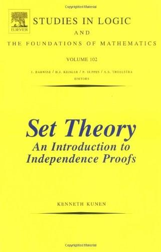 Set Theory: An Introduction to Independence Proofs, by Kunen 9780444868398