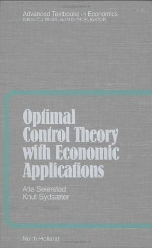 Optimal Control Theory With Economic Applications 9780444879233