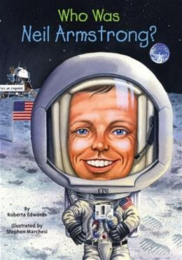 Who Is Neil Armstrong? (Who Was...?) 9780448449074