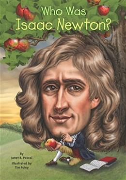 Who Was Isaac Newton? DGS 9780448479132