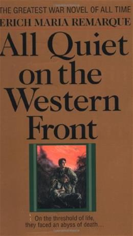 All Quiet on the Western Front, by Remarque, Grades 9-12 9780449213940