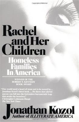 Rachel and Her Children: Homeless Families in America 9780449903391