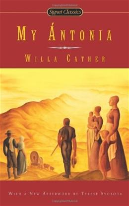 My Antonia, by Cather 9780451466266
