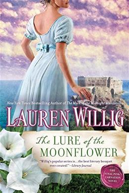 The Lure of the Moonflower: A Pink Carnation Novel 9780451473028
