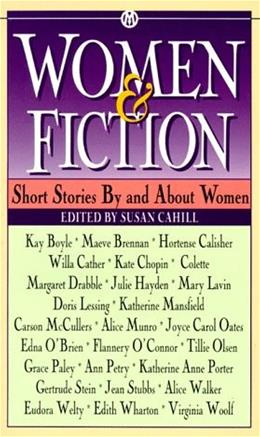 Women and Fiction: Short Stories by and About Women 9780451627292