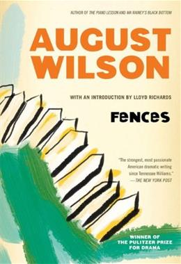 Fences, by Wilson, Grades 9-12 9780452264014