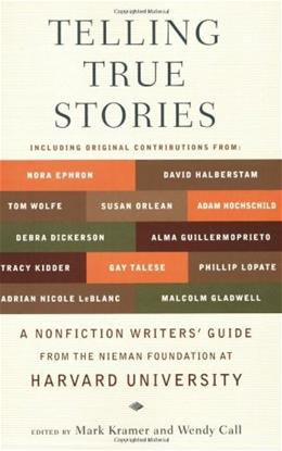 Telling True Stories: A Nonfiction Writers