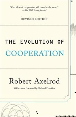Evolution of Cooperation, by Axelrod, Revised Edition 9780465005642