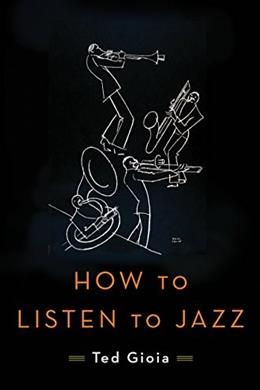 How to Listen to Jazz 9780465060894
